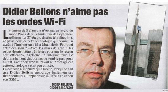 SCOOP : Didier Bellens, le patron de Belgacom (opérateur Belge) n'aime pas les ondes Wi-Fi  et affirme que le GSM est «dangereux» ! - 07/12/2012