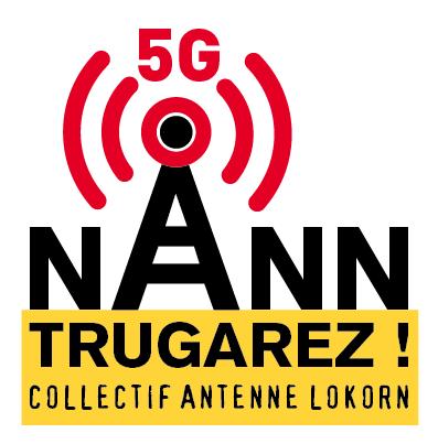ANTENNE RELAIS et 5G : Samedi 27 juin 2020 - Marche pour la vie – Non à l'antenne 40m Locronan