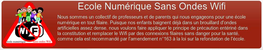 Ecole Numérique Sans Ondes Wifi - Pourquoi faut-il protéger les élèves du Wifi ? - ENSOW - Juin 2015